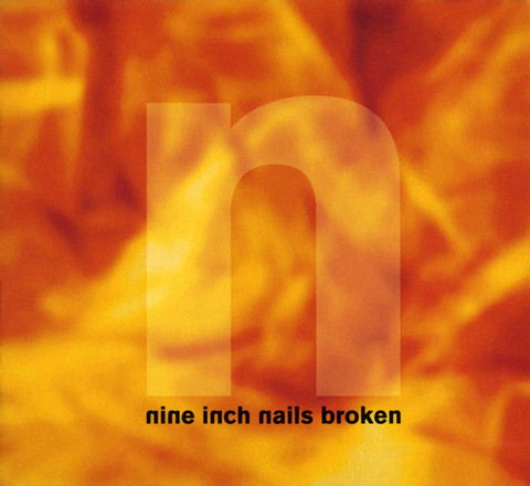 Nine Inch Nails ‎– Broken (used)