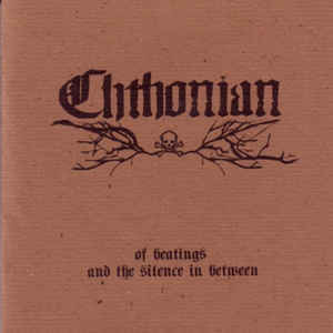 Chthonian ‎– Of Beatings And The Silence In Between (new)