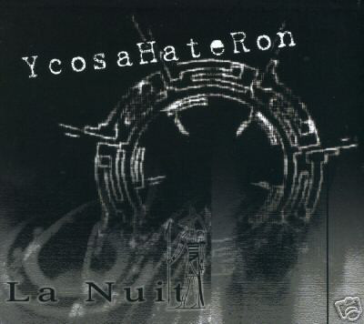 YcosaHateRon ‎– La Nuit (CD, Used)