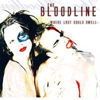 The Bloodline ‎– Where Lost Souls Dwell (CD, Used)
