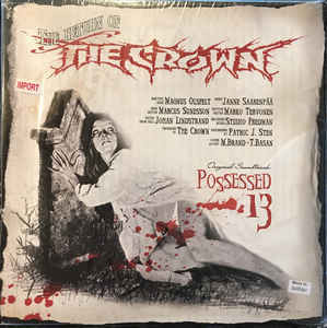 The Crown ‎– Possessed 13 (used)