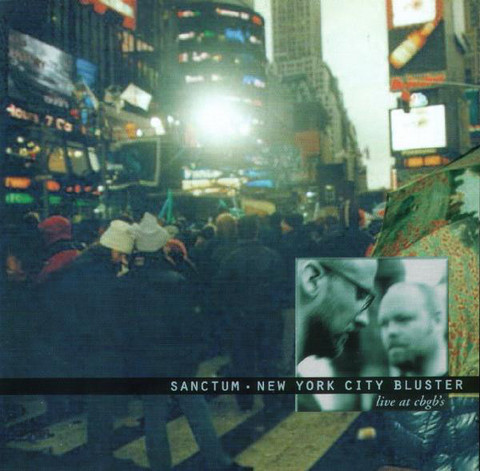 Sanctum ‎– New York City Bluster - Live At CBGB's (CD, Used)