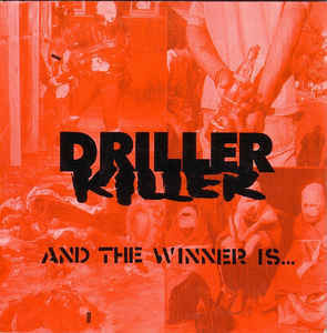 Driller Killer ‎– And The Winner Is... (used)