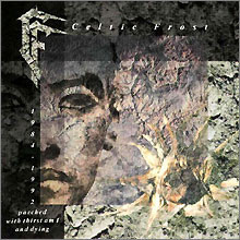 Celtic Frost ‎– Parched With Thirst Am I And Dying (CD, Used)