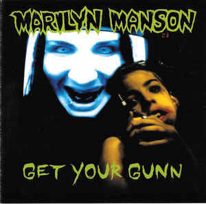 Marilyn Manson ‎– Get Your Gunn (used)