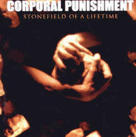 Corporal Punishment ‎– Stonefield Of A Lifetime (CD, Used)