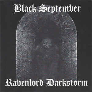 Black September, Ravenlord Darkstorm ‎– Black September, Ravenlord Darkstorm (uusi)