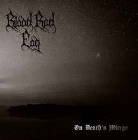 Blood Red Fog ‎– On Death's Wings (CD, New)