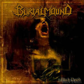 Burialmound ‎– Black Death (käytetty)