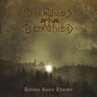 Darkwoods My Betrothed ‎– Autumn Roars Thunder (used)