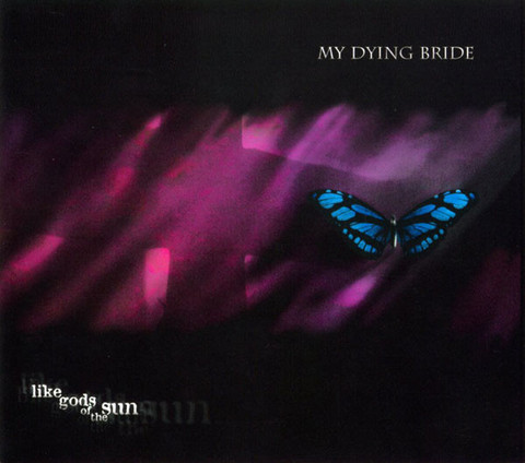 My Dying Bride ‎– Like Gods Of The Sun (uusi)