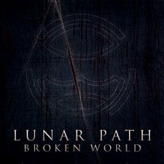 Lunar Path ‎– Broken World (käytetty)