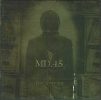 MD.45 ‎– The Craving (käytetty)