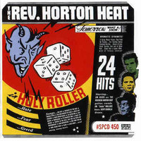 The Rev. Horton Heat ‎– Holy Roller (used)