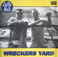 The Coffin Nails ‎– Wreckers Yard (used)