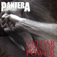 Pantera ‎– Vulgar Display Of Power (käytetty)