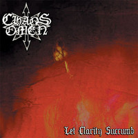 Chaos Omen ‎– Let Clarity Succumb (CD, Used)
