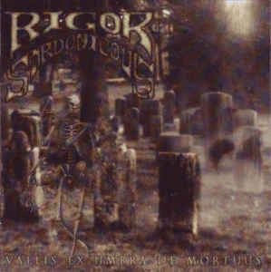 Rigor Sardonicous ‎– Vallis Ex Umbra De Mortuus (CD, Used)