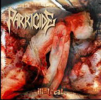 Parricide ‎– Ill-treat (CD, New)
