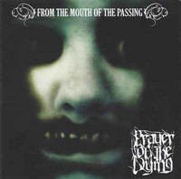 Prayer Of The Dying ‎– From The Mouth Of The Passing (CD, New)
