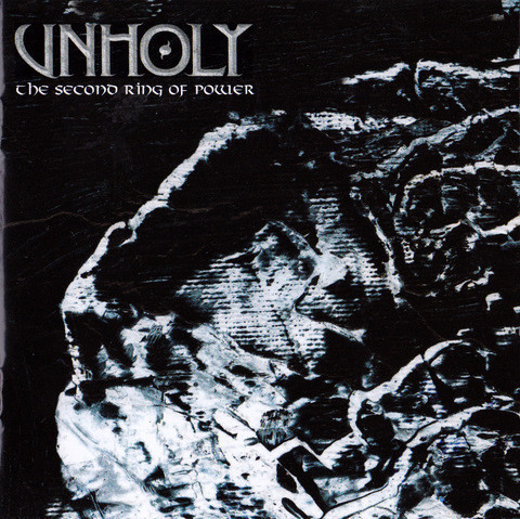 Unholy ‎– The Second Ring Of Power (uusi)