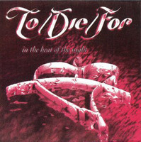 To/Die/For ‎– In The Heat Of The Night (CD, Used)