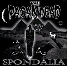 The Pagan Dead ‎– Spondalia (used)