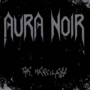 Aura Noir ‎– The Merciless (uusi)