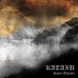 Kataxu ‎– Roots Thunder (new) Vinyl LP