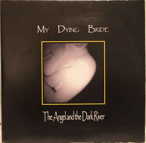 My Dying Bride ‎– The Angel And The Dark River (LP, Uusi)