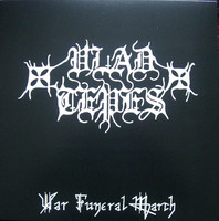 Vlad Tepes ‎– War Funeral March (uusi)