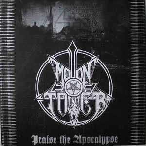 Moontower ‎– Praise The Apocalypse (uusi)