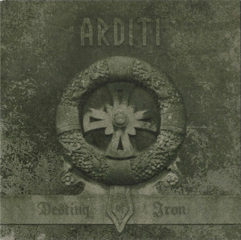Arditi ‎– Destiny Of Iron (new) 7