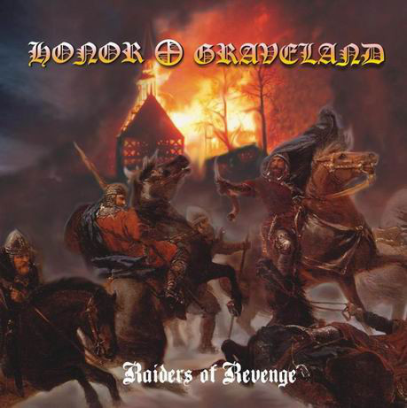 Honor, Graveland ‎– Raiders Of Revenge (uusi)