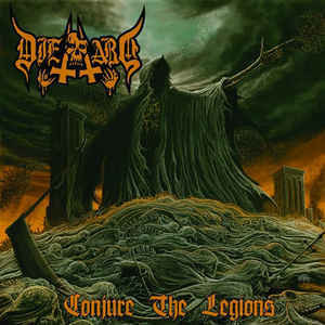 Die Hard ‎– Conjure The Legions (new)