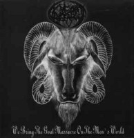 Goat Vengeance ‎– We Bring The Goat Massacre On The Men's World (used) 7