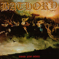 Bathory ‎– Blood Fire Death (new)