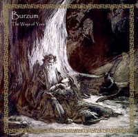 Burzum ‎– The Ways Of Yore (uusi)