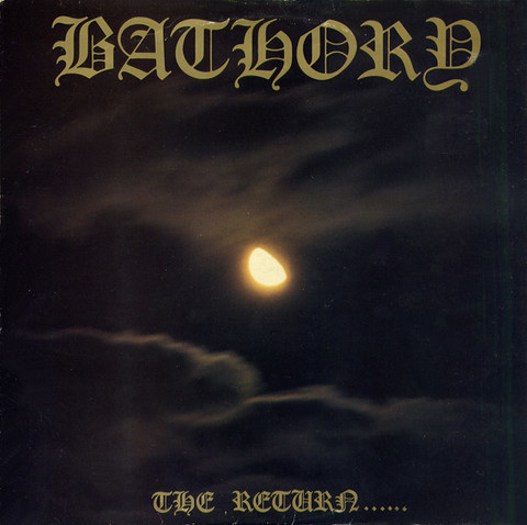 Bathory ‎– The Return...... (new)
