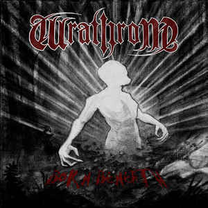 Wrathrone ‎– Born Beneath (new)