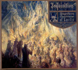 Inquisition ‎– Magnificent Glorification Of Lucifer (new)