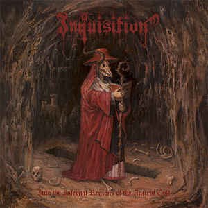 Inquisition ‎– Into The Infernal Regions Of The Ancient Cult (new)