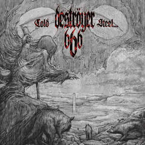 Deströyer 666 ‎– Cold Steel...For An Iron Age (new)