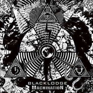 Blacklodge ‎– MachinatioN (new)