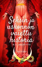 Seksin ja uskonnon vaiettu historia (uusi)