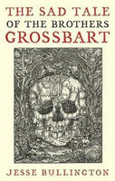 The Sad Tale of the Brothers Grossbart (käytetty)