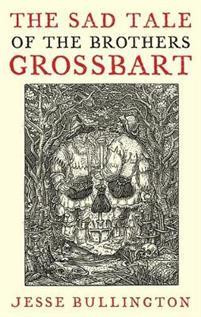 The Sad Tale of the Brothers Grossbart (used)