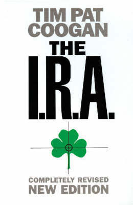 The I.R.A. by Tim Pat Coogan (used)