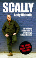 Scally: Confessions of a Category C Football Hooligan (used)