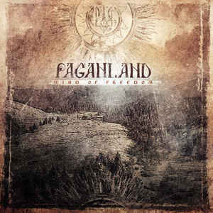 Paganland ‎– Wind Of Freedom (new)